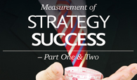 Measurement of Strategy Success